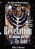 The Revelation of Jesus Christ to John